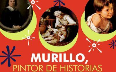 """¿Te apuntas este sábado 2 de Junio a la sesión de Narración Oral """"Murillo, Pintor de Historias""""?"""